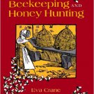 Ebook 978-0415924672 The World History of Beekeeping and Honey Hunting