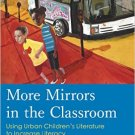 Ebook 978-1475802153 More Mirrors in the Classroom: Using Urban Children's Literature to Increase