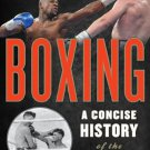 Ebook 978-1442229907 Boxing: A Concise History of the Sweet Science