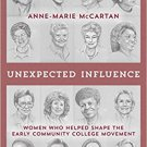Ebook 978-1475828641 Unexpected Influence: Women Who Helped Shape the Early Community College Mov