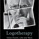 Ebook 978-1442252080 Logotherapy: Viktor Frankl, Life and Work