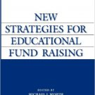 Ebook 978-1573565189 New Strategies for Educational Fund Raising (ACE/Praeger Series on Higher Ed