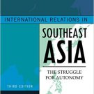 Ebook 978-1442223004 International Relations in Southeast Asia: The Struggle for Autonomy (Asia i
