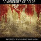 Ebook 978-1475819724 The Assault on Communities of Color: Exploring the Realities of Race-Based V