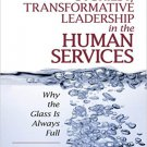 Ebook 978-1412970167 Stories of Transformative Leadership in the Human Services: Why the Glass Is