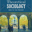 Ebook 978-1452203430 Theoretical Sociology: 1830 to the Present