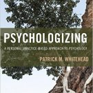 Ebook 978-1442268739 Psychologizing: A Personal, Practice-Based Approach to Psychology
