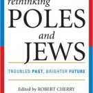 Ebook 978-0742546653 Rethinking Poles and Jews: Troubled Past, Brighter Future