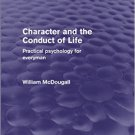 Ebook 978-1138906426 Character and the Conduct of Life: Practical Psychology for Everyman (Psycho