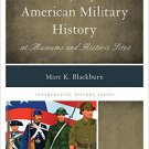 Ebook 978-1442239739 Interpreting American Military History at Museums and Historic Sites (Interp