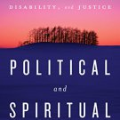 Ebook 978-1442239401 Political and Spiritual: Essays on Religion, Environment, Disability, and Ju