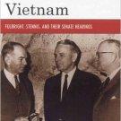 Ebook 978-0742544352 Debating Vietnam: Fulbright, Stennis, and Their Senate Hearings (Vietnam: Am