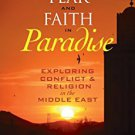 Ebook 978-1442214774 Fear and Faith in Paradise: Exploring Conflict and Religion in the Middle Ea