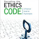 Ebook 978-1483369297 Decoding the Ethics Code: A Practical Guide for Psychologists