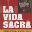 Ebook 978-0742551572 La Vida Sacra: Contemporary Hispanic Sacramental Theology (Celebrating Faith