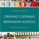Ebook 978-1475818086 Creating Culturally Responsive Schools: One Classroom at a Time