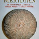 Ebook 978-1442246454 The Chaco Meridian: One Thousand Years of Political and Religious Power in t