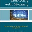 Ebook 978-1475817973 Mentoring with Meaning: How Educators Can Be More Professional and Effective