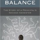 Ebook 978-1475806717 Seeking Balance: The Story of a Principal's Second Semester