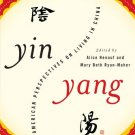 Ebook 978-1442212695 Yin-Yang: American Perspectives on Living in China