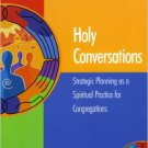 Ebook 978-1566992862 Holy Conversations: Strategic Planning as a Spiritual Practice for Congregat