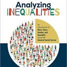 Ebook 978-1506304113 Analyzing Inequalities: An Introduction to Race, Class, Gender, and Sexualit