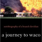 Ebook 978-1442208858 A Journey to Waco: Autobiography of a Branch Davidian