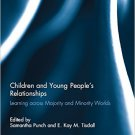 Ebook 978-0415828611 Children and Young People's Relationships: Learning across Majority and Mino