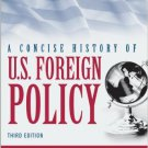 Ebook 978-1442223585 A Concise History of U.S. Foreign Policy