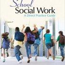Ebook 978-1452220208 School Social Work: A Direct Practice Guide
