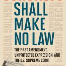 Ebook 978-1442205109 Congress Shall Make No Law: The First Amendment, Unprotected Expression, and