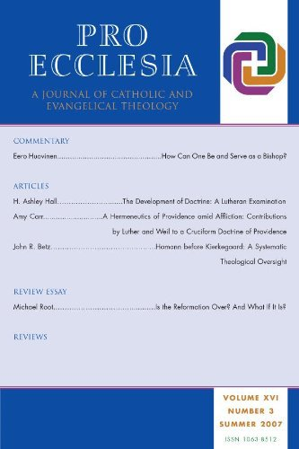 Ebook Pro Ecclesia Vol 16-N3: A Journal of Catholic and Evangelical Theology