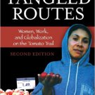 Ebook 978-0742555570 Tangled Routes: Women, Work, and Globalization on the Tomato Trail