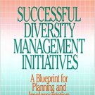Ebook 978-0803972919 Successful Diversity Management Initiatives: A Blueprint for Planning and Im