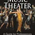 Ebook 978-0810888388 So You Want to Sing Music Theater: A Guide for Professionals