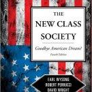 Ebook 978-1442205284 The New Class Society: Goodbye American Dream?