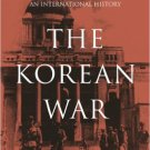 Ebook 978-1442223295 The Korean War: An International History (Asia/Pacific/Perspectives)
