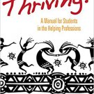 Ebook 978-1483349770 Thriving!: A Manual for Students in the Helping Professions