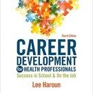 Ebook 978-0323311267 Career Development for Health Professionals: Success in School & on the Job