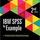 Ebook 978-1483319032 IBM SPSS by Example: A Practical Guide to Statistical Data Analysis