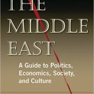 Ebook 978-0765680945 The Middle East: A Guide to Politics, Economics, Society and Culture