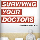 Ebook 978-1442201392 Surviving Your Doctors: Why the Medical System is Dangerous to Your Health a