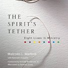 Ebook 978-1566994156 The Spirit's Tether: Eight Lives in Ministry