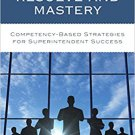 Ebook 978-1475828146 Leading with Resolve and Mastery: Competency-Based Strategies for Superinten