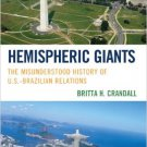 Ebook 978-1442207875 Hemispheric Giants: The Misunderstood History of U.S.-Brazilian Relations