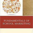 Ebook 978-1475829952 Fundamentals of School Marketing