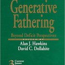 Ebook 978-0761901174 Generative Fathering: Beyond Deficit Perspectives (Current Issues in the Fam