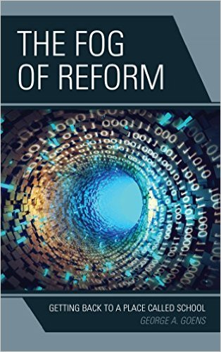 Ebook 978-1475826975 The Fog of Reform: Getting Back to a Place Called School