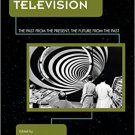 Ebook 978-1442255760 Time-Travel Television: The Past from the Present, the Future from the Past