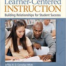 Ebook 978-1412954983 Learner-Centered Instruction: Building Relationships for Student Success